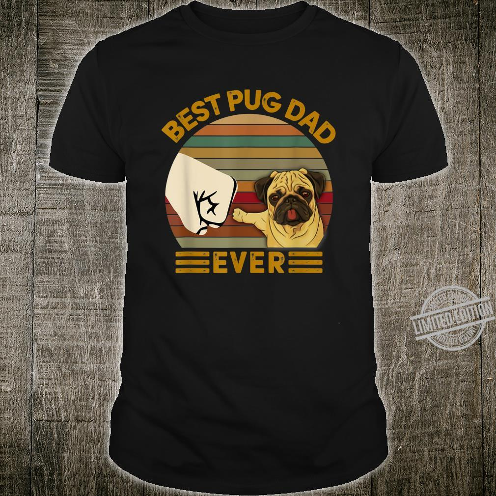 BEST pug DAD EVER Bump fist Vintage Shirt