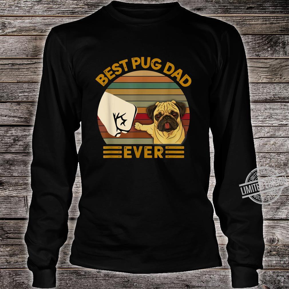 BEST pug DAD EVER Bump fist Vintage Shirt long sleeved