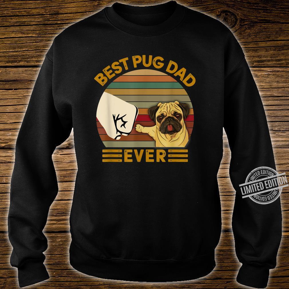 BEST pug DAD EVER Bump fist Vintage Shirt sweater