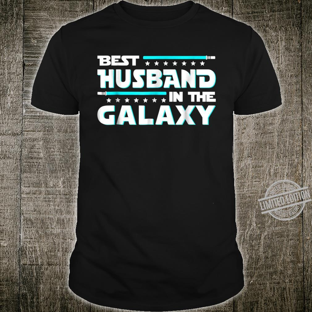 Best Husband In The Galaxy Fathers Day Shirt
