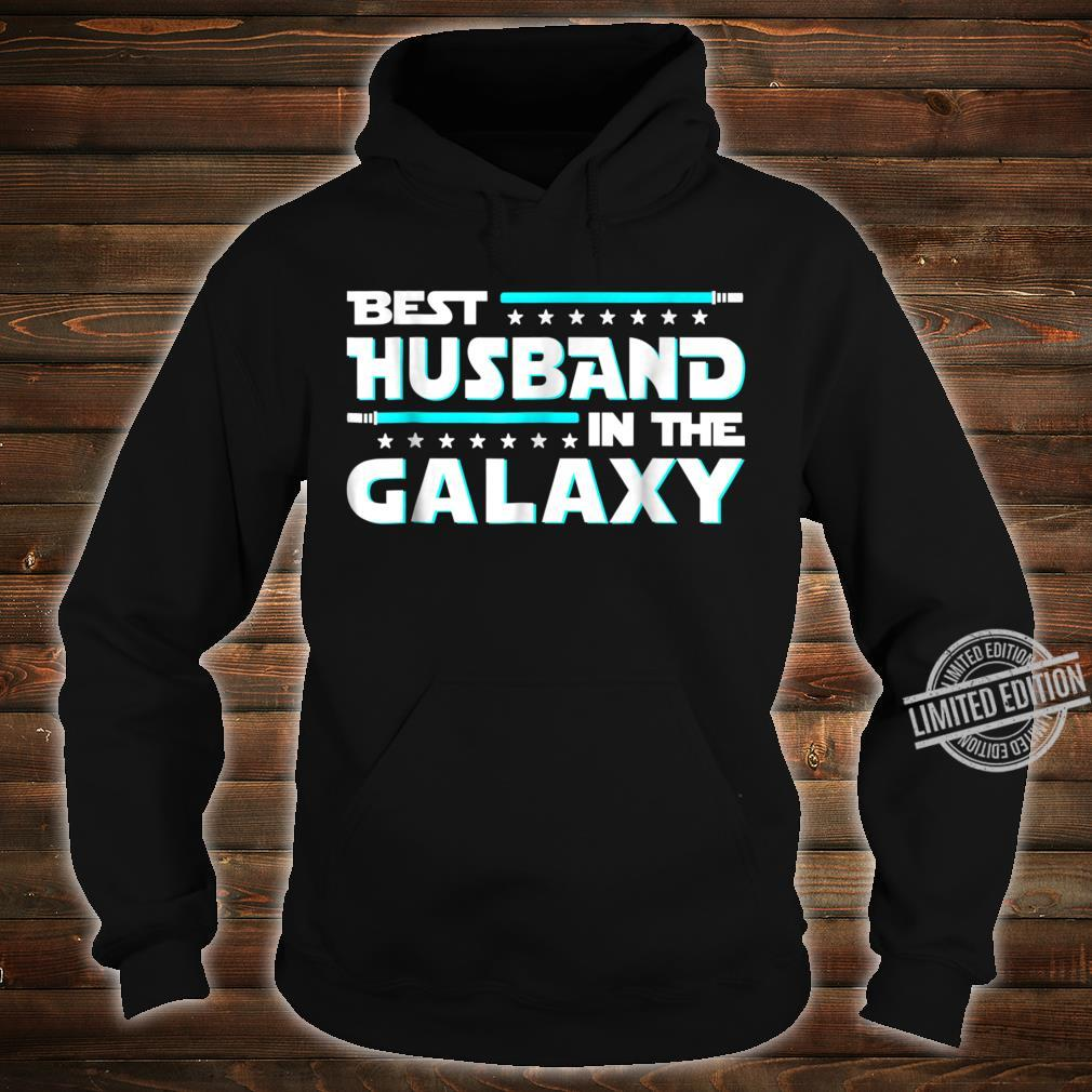 Best Husband In The Galaxy Fathers Day Shirt hoodie