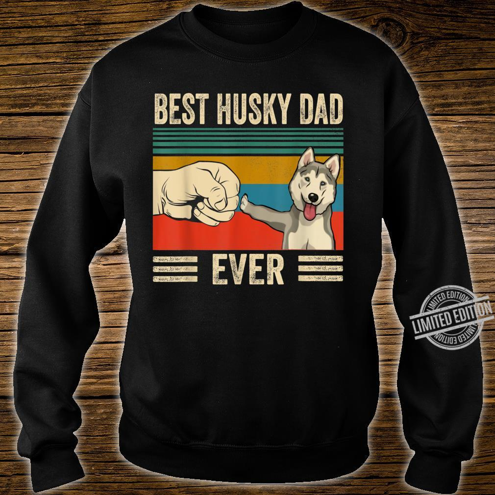 Best Husky Dad Ever bump fit vintage retro Shirt sweater
