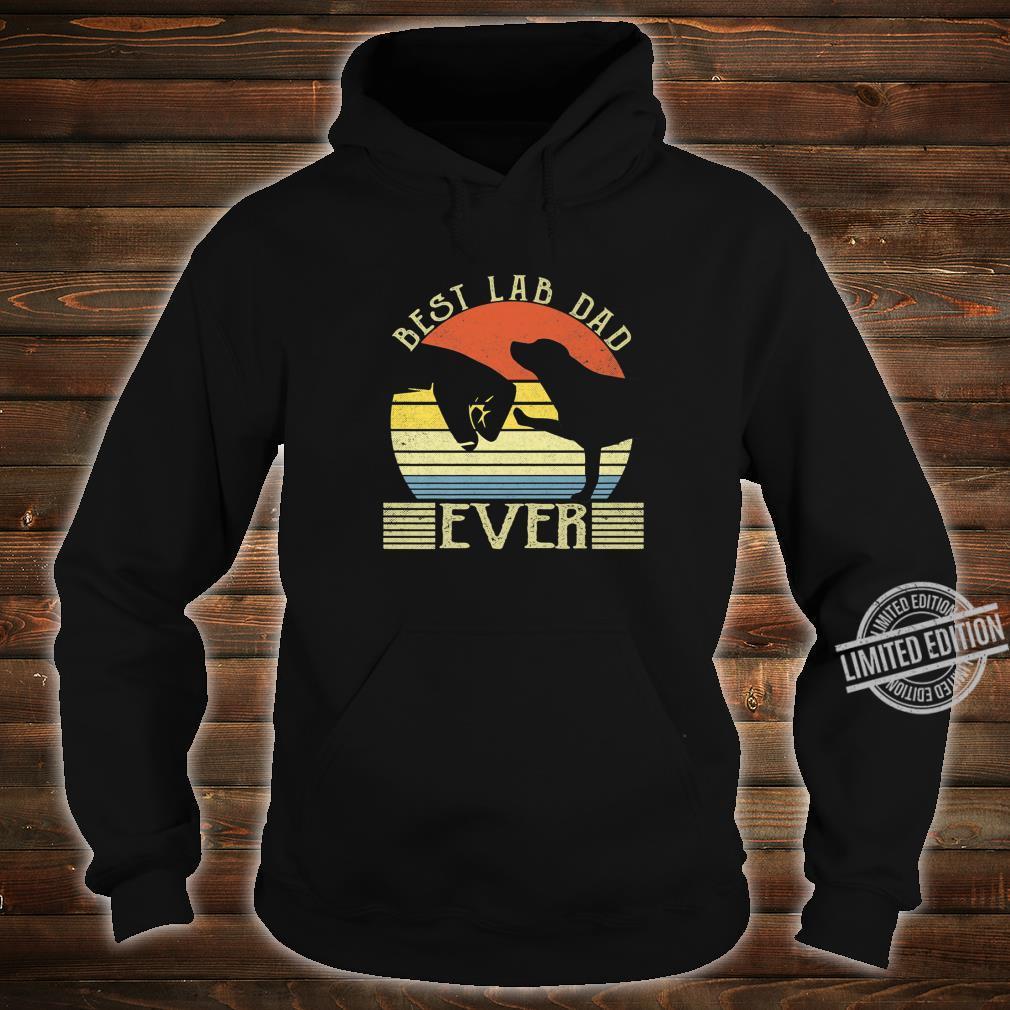 Best Lab Dad Ever Bump Labrador Retriever Shirt hoodie
