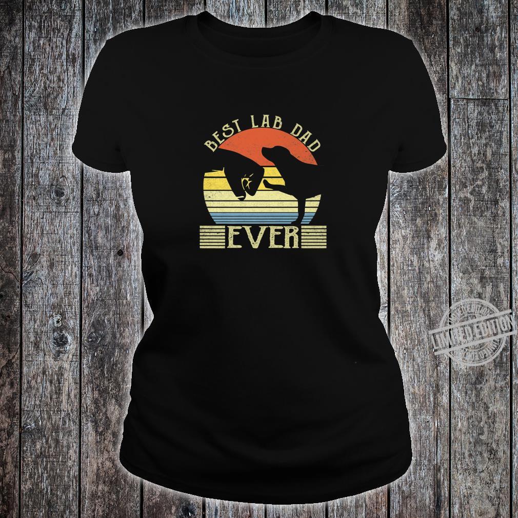 Best Lab Dad Ever Bump Labrador Retriever Shirt ladies tee