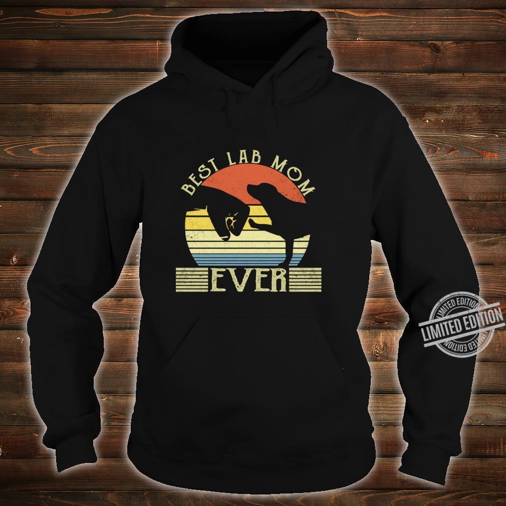 Best Lab Mom Ever Bump Labrador Retriever Shirt hoodie