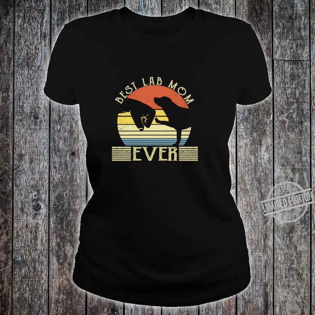 Best Lab Mom Ever Bump Labrador Retriever Shirt ladies tee