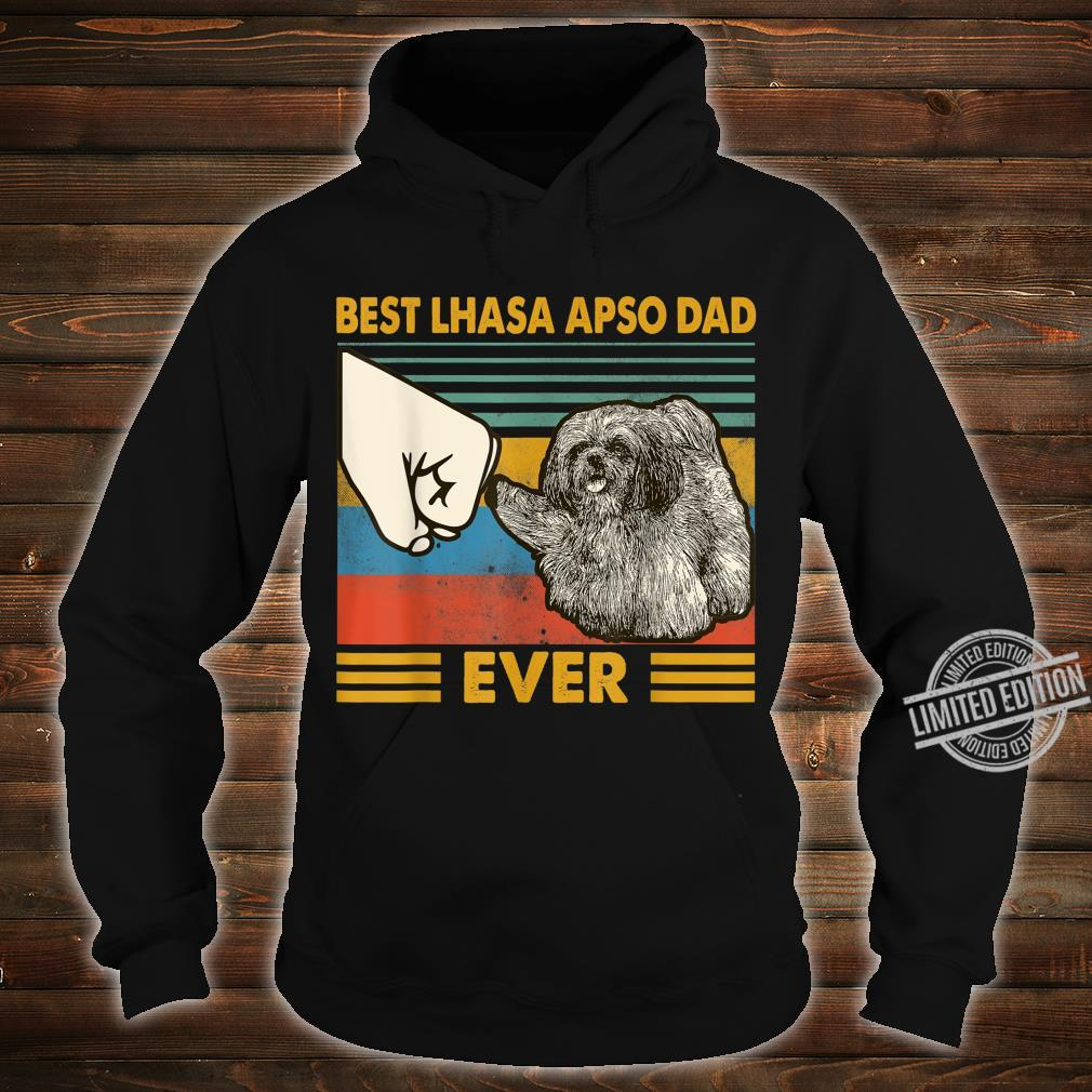 Best Lhasa Apso Dad Ever I Love My HLhasa Apso Shirt hoodie