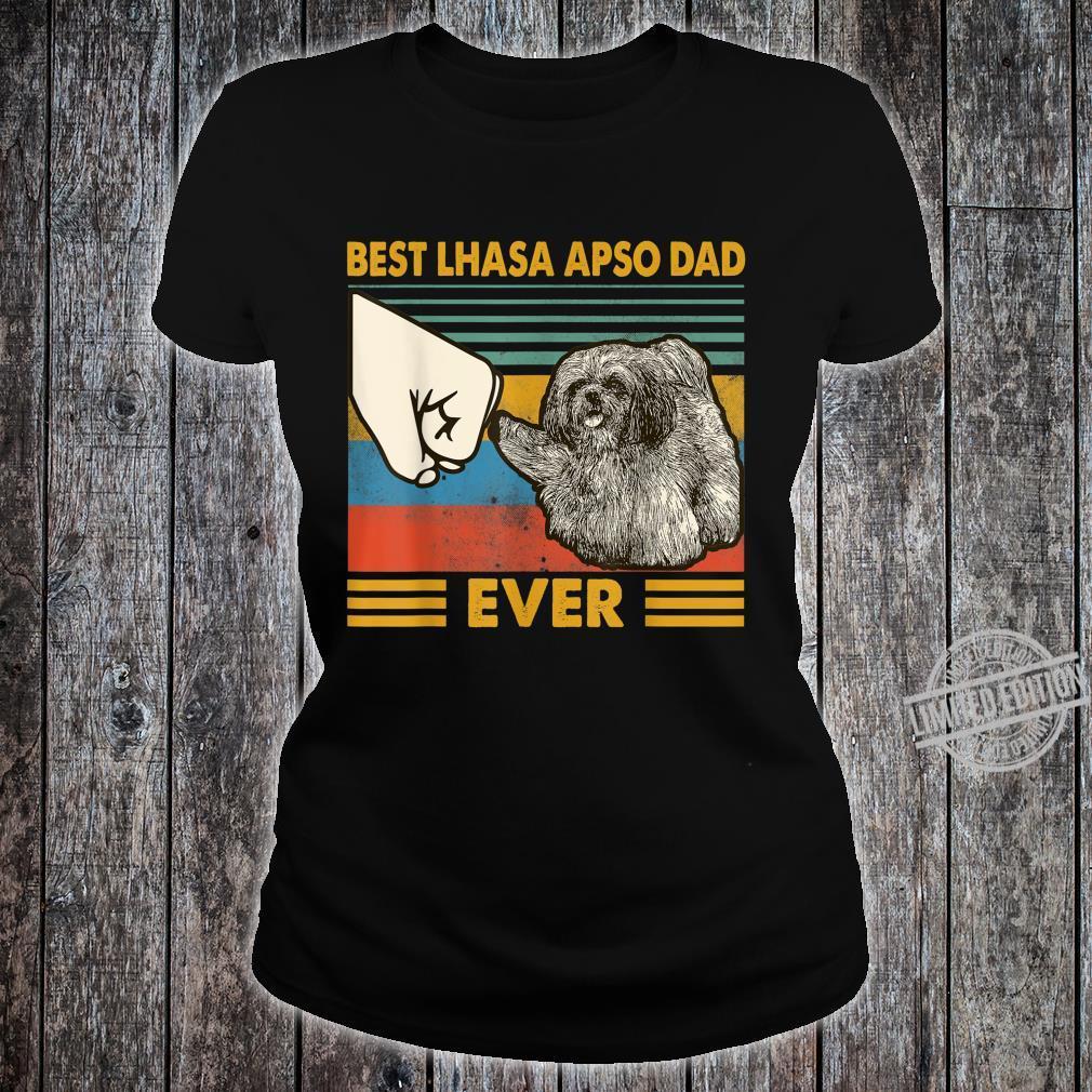 Best Lhasa Apso Dad Ever I Love My HLhasa Apso Shirt ladies tee
