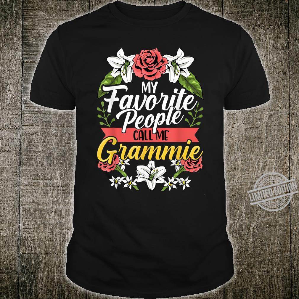 My Favorite People Call Me Grammie Shirt Cute Mother's Day Shirt